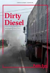 Dirty Diesel: How Swiss Traders Flood Africa with Toxic Fuels