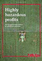 Highly hazardous profits