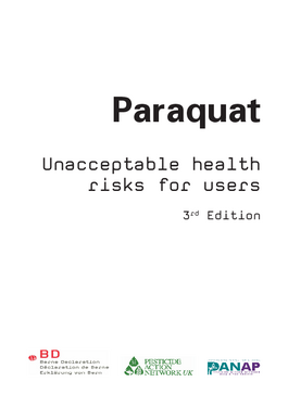 Cover page: Paraquat: Unacceptable health risks for users